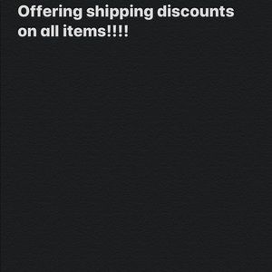 Other - Shipping discounts on all items!!!!!
